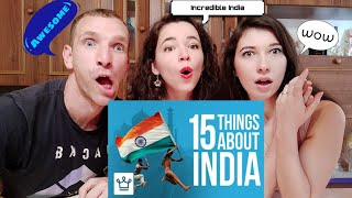 15 THINGS YOU DIDN'T KNOW ABOUT INDIA | Reaction!!!