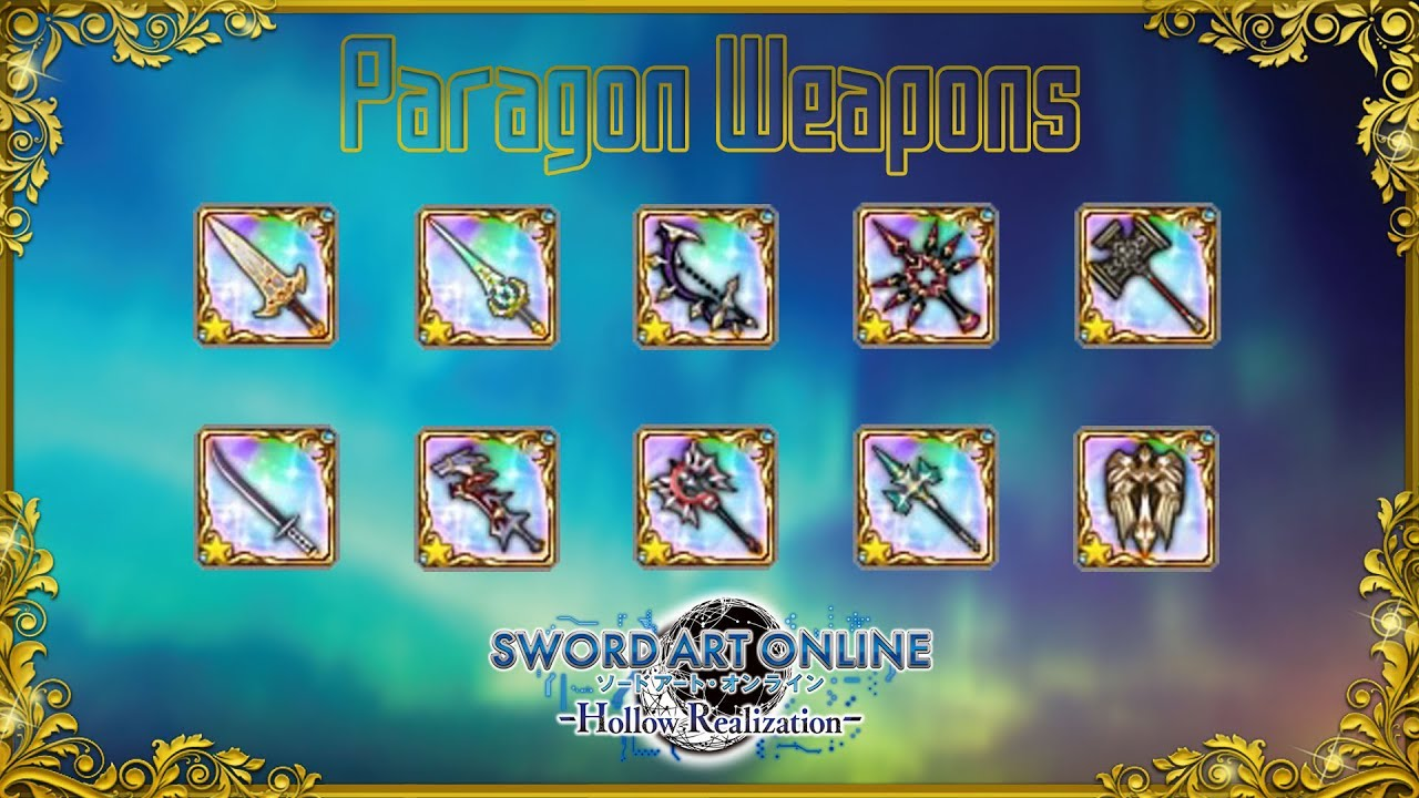 The Paragon Weapons - Sword Art Online: Hollow Realization