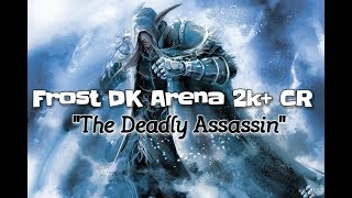 WOW FROST DK HIGH RATED (2k+ CR) PVP ARENA LEGION 7.3