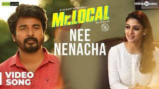 Mr.Local | Nee Nenacha Song | Sivakarthikeyan, Nayanthara | Hiphop Tamizha | M. Rajesh