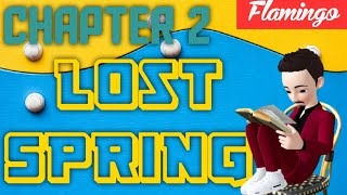 Ch - 2   Lost Spring   Flamingo   Class 12   NCERT