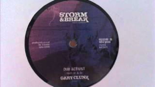 "Gary Clunk - Dub activist 1 & 2 (Storm & Breack 12"")"