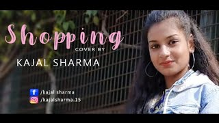 shopping FEMALE COVER by KAJAL SHARMA | JASS MANAK | MixSingh | Satti Dhillon | Geet MP3