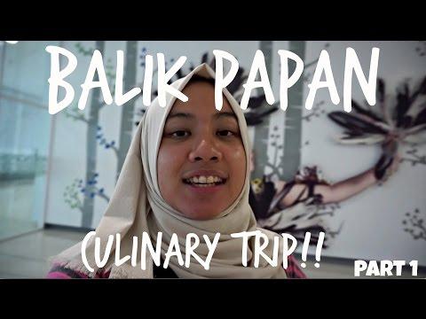 BALIKPAPAN (BORNEO) Culinary Trip - PART 1