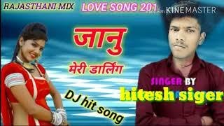 Janu meri darling rajhshtni new songs 2018 hitesh love radhika