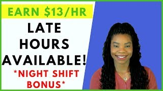 Now hiring! Late Night Hours Available! Online, Remote Work From Home Jobs | January 2019