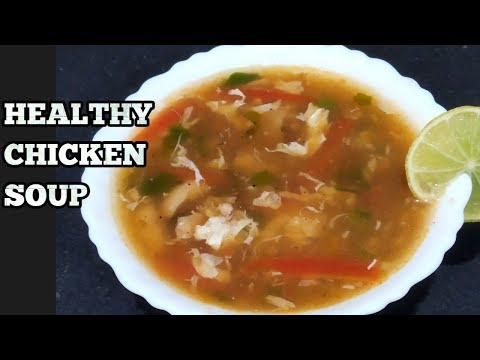 Hot And Sour Chicken Soup Recipe-Restaurant Style Spicy Chicken Soup-Chinese Chicken Soup Recipe