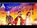 Nazar Lag Jayegi | Official Full Song |Millind Gaba, Kamal Raja||  T - Series