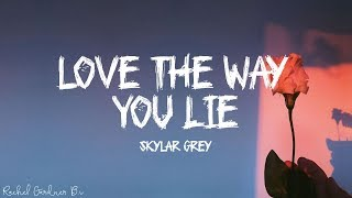 Download Lagu Skylar Grey - Love The Way You Lie (Lyrics) mp3