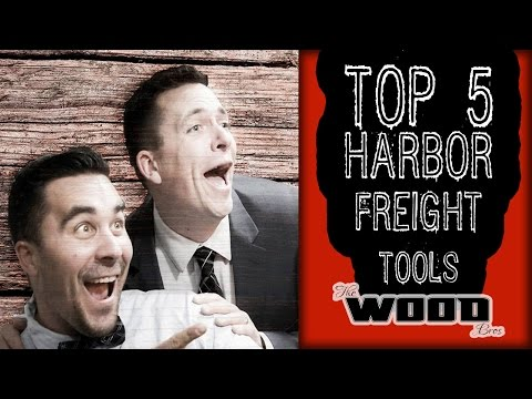 Harbor Freight's top 5 woodworking tools that don't suck...If you are a beginner.