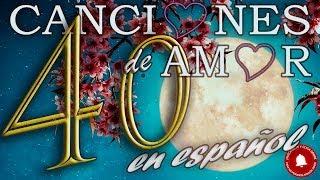 Baixar 40 canciones de amor en español - Varios artistas