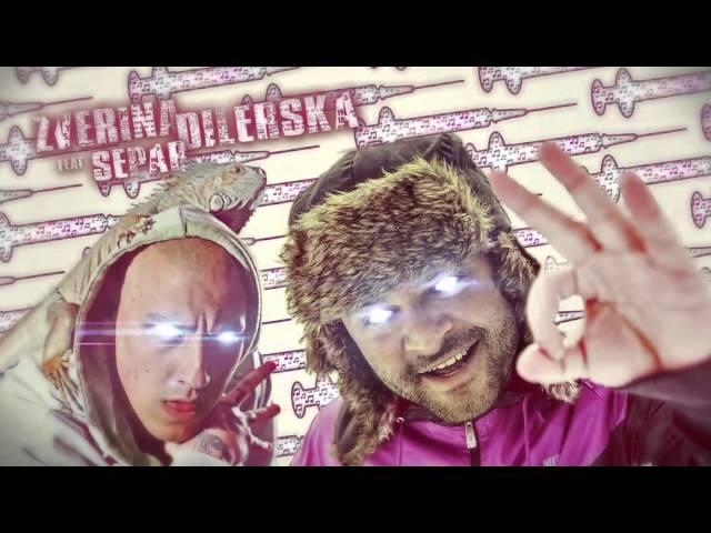 Zverina feat Separ - Dílerská prod lkama