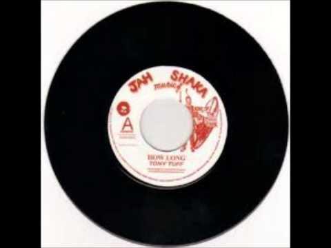Tony Tuff - How Long (Satta)