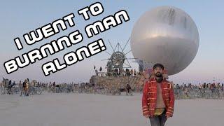 I went to Burning Man alone!