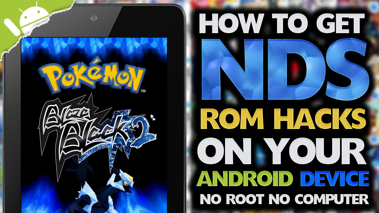 Android How To Get Nds Pokemon Rom Hacks No Computer No Root Youtube