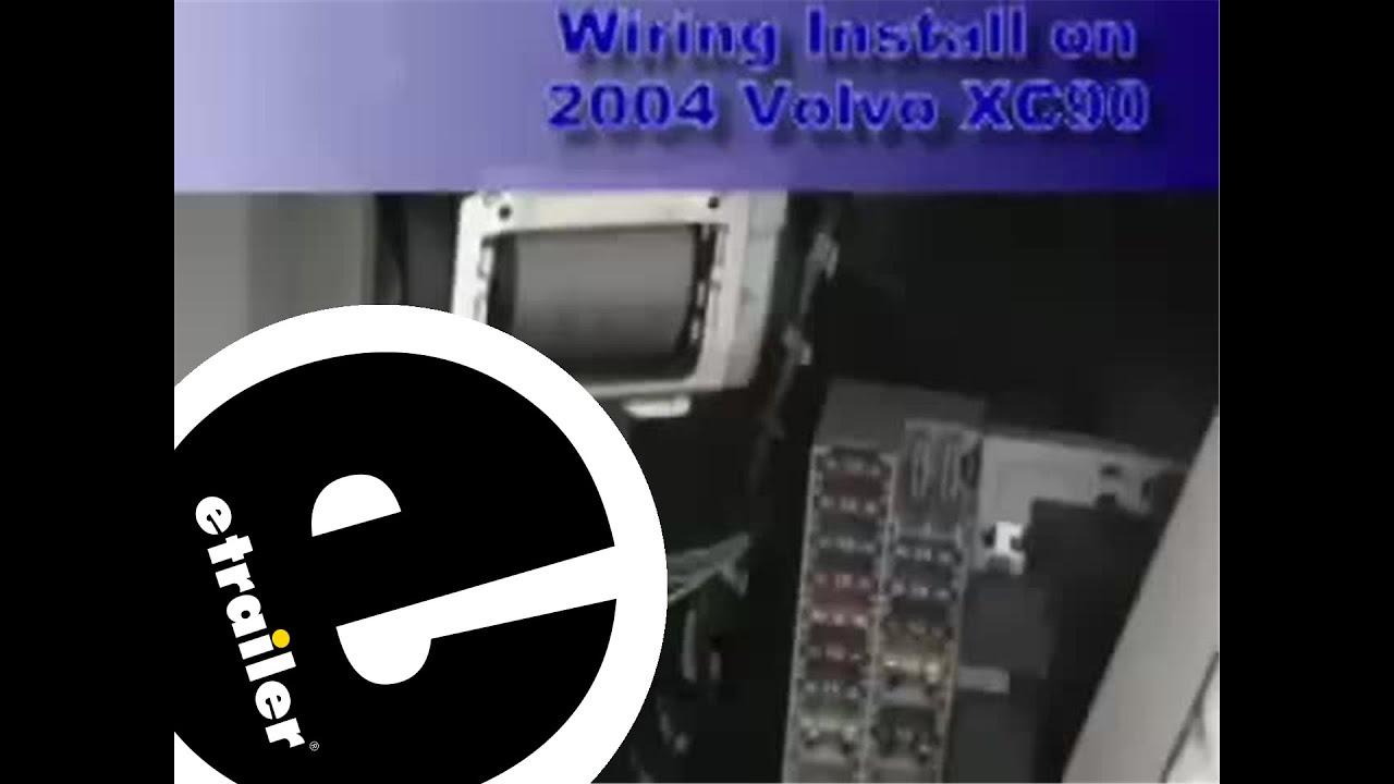 trailer wiring harness installation 2004 volvo xc90 etrailer com [ 1280 x 720 Pixel ]