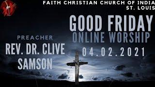 FCCIndia Good Friday Worship 04/02/2021   FCCI St. Louis