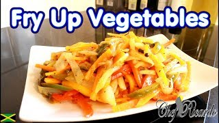 How to make fried up Vegetables for your fry fish Chef Ricardo Cooking