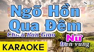 Ngõ Hồn Qua Đêm - Karaoke Beat Giọng Nữ