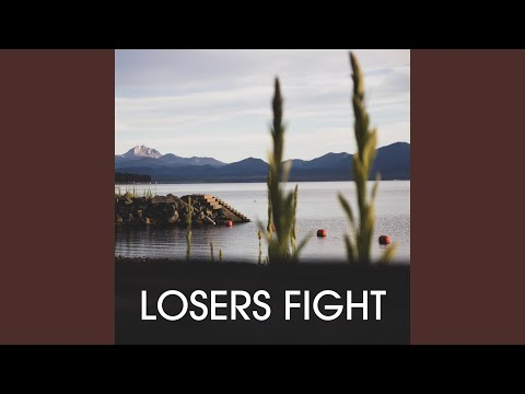 Losers Fight