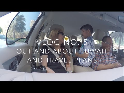 Vlog No . 5: Out and About Kuwait + Travel Plans!