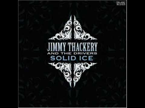 Jimmy Thackery - Solid Ice