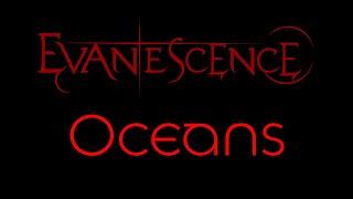 Evanescence - Oceans Lyrics (Evanescence)
