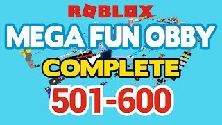 ROBLOX - MEGA FUN OBBY COMPLETED - Stage 501-600 (Workthrough)