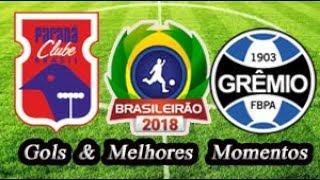 Paraná x Grêmio - Gols & Melhores Momentos Brasileirão Serie A 2018 6ª Rodada
