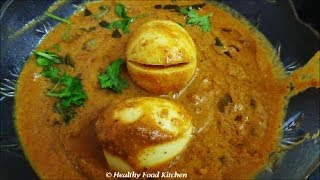 Chettinad Egg Gravy-egg Kurma Recipe By Healthy Food Kitchen