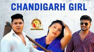 New Haryanvi Song 2016 Chandigarh Girl चण्डीगढ़ गर्ल | Rohit Malik, Jonu Chariya, Pooja Hooda