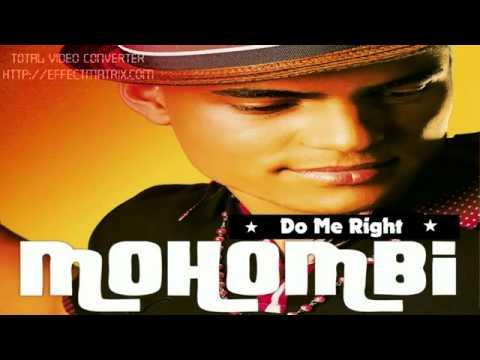 Mohombi - Do Me RightNEW 2011.
