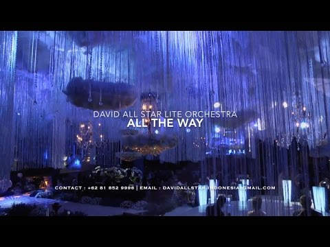 All The Way (Cover) - David All Star Lite Orchestra - Wedding Music