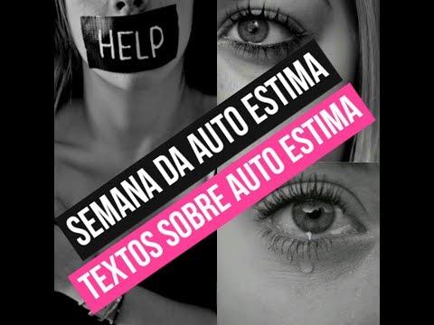 SEMANA DA AUTO ESTIMA - TEXTOS SOBRE AUTOESTIMA