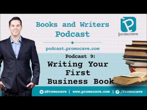 Podcast 9 -  Writing Your First Business Book