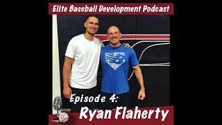CSP Elite Baseball Development Podcast: Ryan Flaherty
