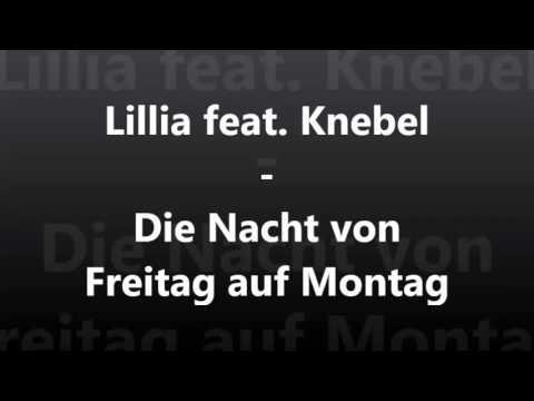 Lillia feat. Knebel - Die Nacht von Freitag auf Montag