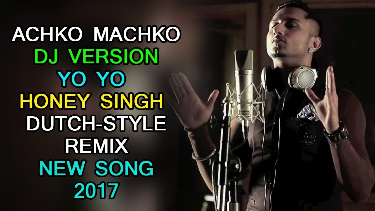 achko machko gaveli honey singh mp3