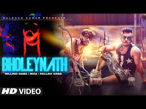 Bholeynath Full Video Song | Millind Gaba,Ikka,Pallavi Gaba | Latest Hindi Song 2016