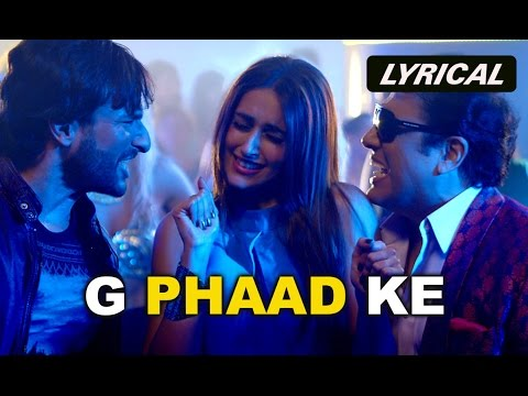 G Phaad Ke (Lyrical Video Song) | Happy Ending | Saif Ali Khan, Govinda & Ileana D'Cruz