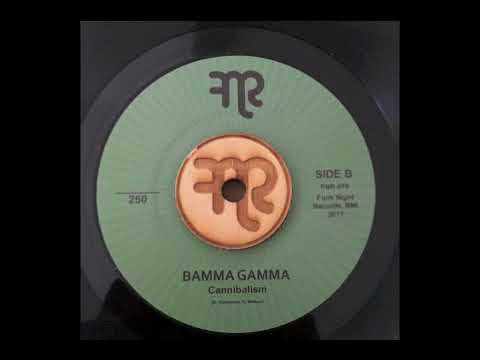 "Bamma Gamma ""Cannibalism"" Funk Night Records 45 (FNR-078B)"
