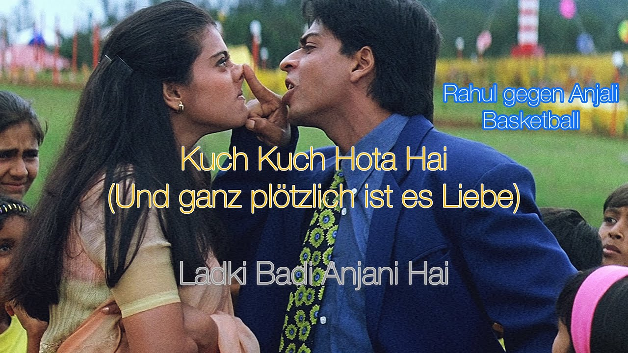 Kuch Kuch Hota Hai Deutsch