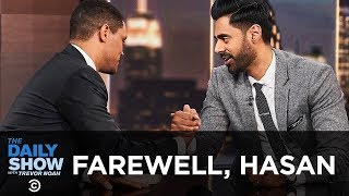 Hasan Minhaj Says Goodbye to The Daily Show   The Daily Show