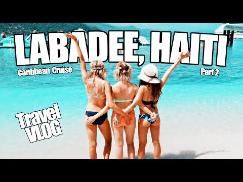 Labadee, Haiti - TRAVEL VLOG 2017 - Caribbean Cruise Vacation Part 2