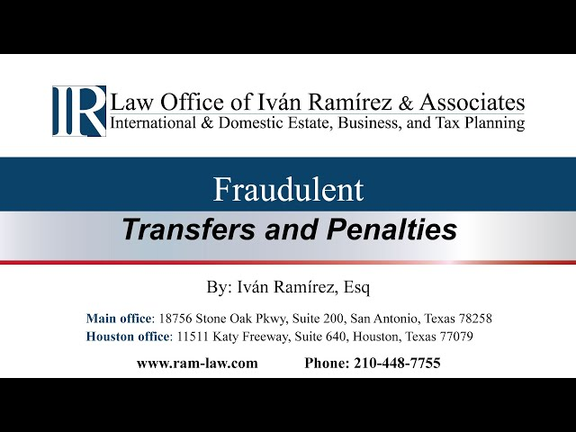 Fraudulent Transfers and Penalties