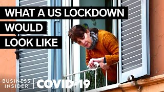 Can The US Actually Be Put On A Nationwide Lockdown?