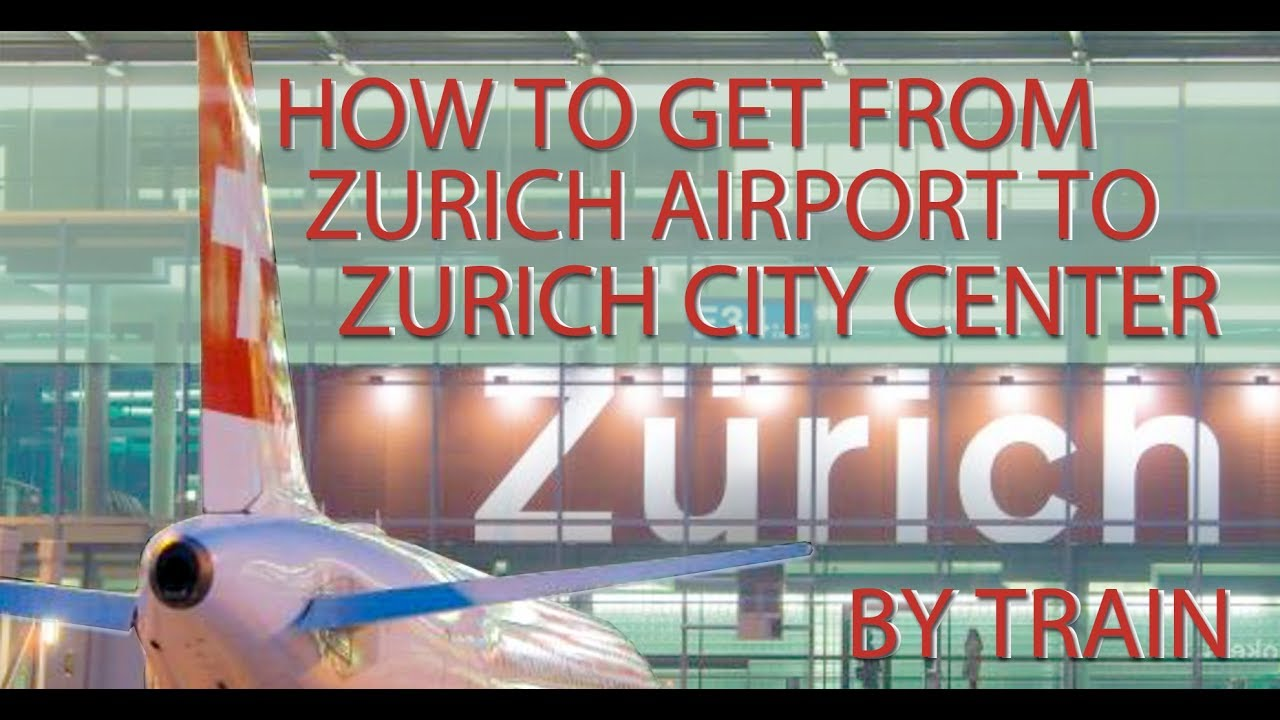 HOW TO GET FROM ZURICH AIRPORT TO CITY CENTER BY TRAIN - YouTube Zurich Train Station Map on