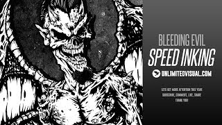 Speed Inking : Bleeding Evil (Unlimited Visual)