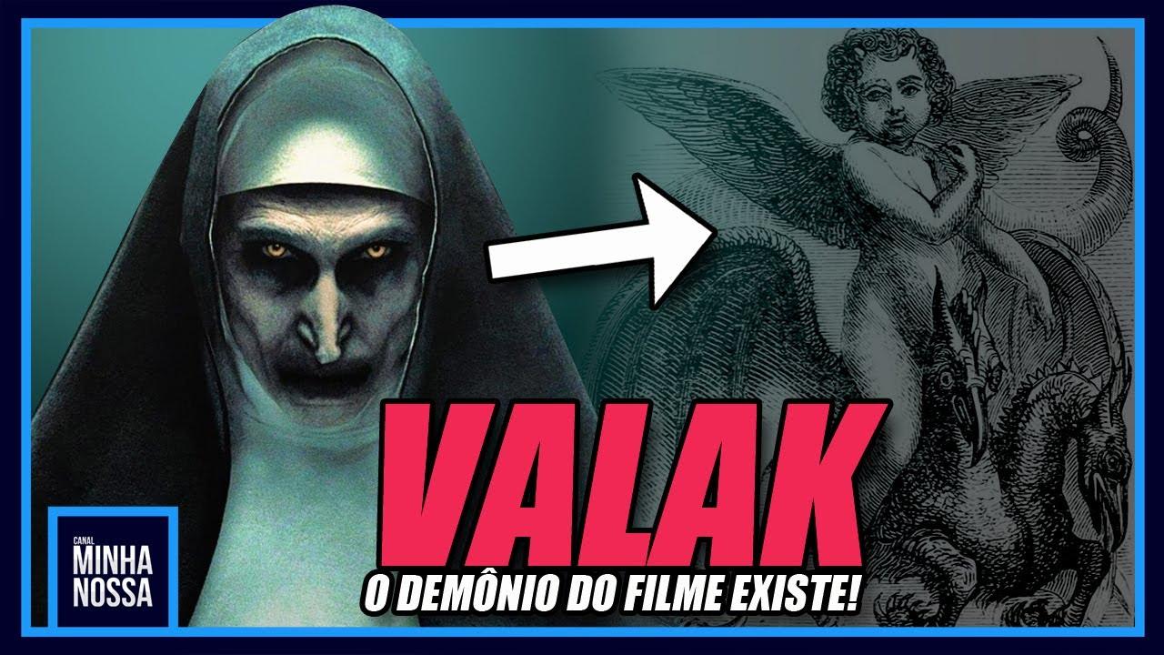 """VALAK - A VERDADE SOBRE O DEMÔNIO DO FILME """" A FREIRA"""""""