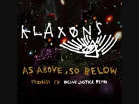 Klaxons - As Above, So Below (French Language Version)